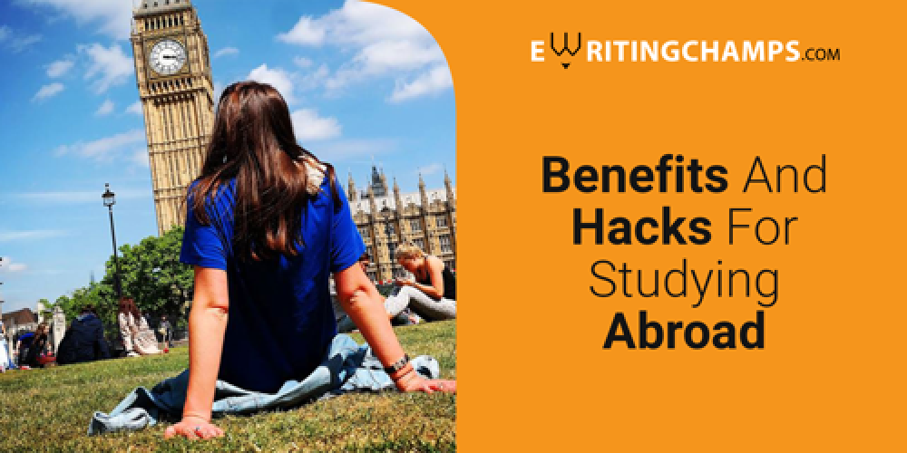 Benefits and Hacks for studying abroad