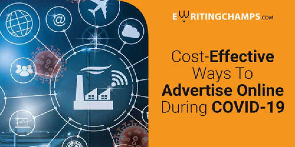Cost Effective Ways to advertise during Covid-19