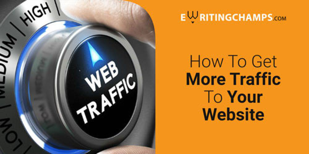 Ways To Get More Traffic To Your Website